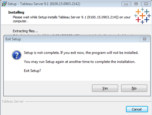 Warning message from Tableau to Exit Setup