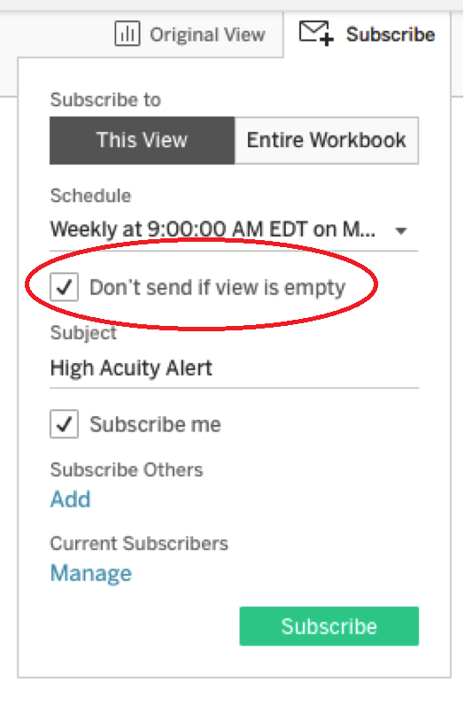 subscribing to a Tableau dashboard with Don't send if view is empty highlighted