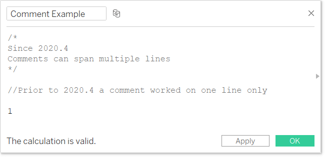 different ways to comment in Tableau calculated field